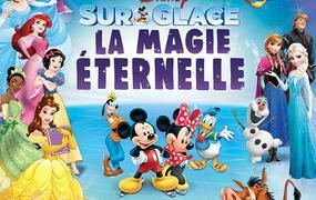 Spectacle Disney Sur Glace La Magie Eternelle - Disney Sur Glace