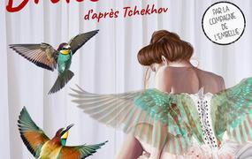 Spectacle Drôles d'oiseaux d'après Tchekhov par la Cie de l'Embellie