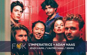 Concert FOK #2 : L'Impératrice et Adam Naas
