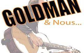Concert Goldman et nous