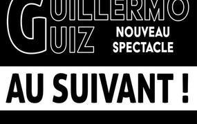 Spectacle Guillermo Guiz - Au Suivant ! À Paris 2020