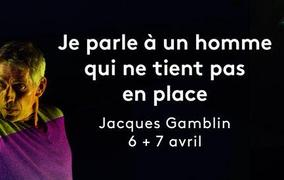 Spectacle Jacques Gamblin