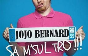 Spectacle Jojo Bernard