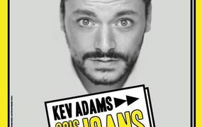 Spectacle Kev Adams - Sois 10 ans