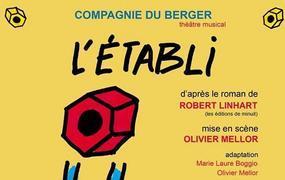 Spectacle L'Établi - Création 2018 - Compagnie du Berger