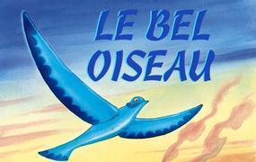 Spectacle Le Bel Oiseau