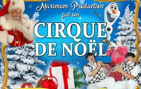 Spectacle Le Cirque de Noël Maximum Production