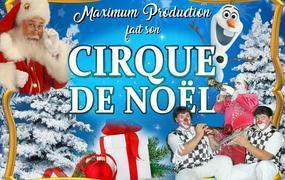 Spectacle Le Cirque de Noël Maximum Production