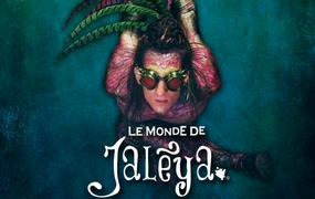 Spectacle Le Monde Jalèya