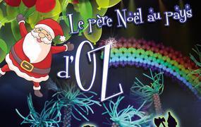 Spectacle Le Pere Noel Au Pays D'Oz