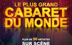 Spectacle Le Plus Grand Cabaret Du Monde - report