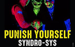 Concert Les Amplifiés: Punish Yourself & Syndro-Sys