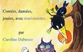 Spectacle Les fabuleuses Fables de la Fontaine (3-10 ans)