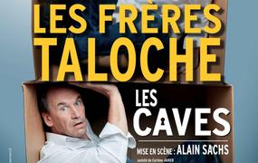 Spectacle Les Freres Taloche