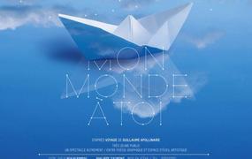 Spectacle Mon Monde à toi  Un spectacle autrement d'après « Voyage » poème de Guillaume Apollinaire