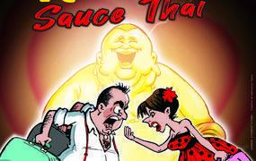 Spectacle Noces de Rouille, Sauce Thaï
