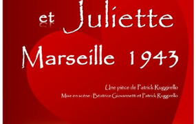 Spectacle Roméo et Juliette - Marseille 1943