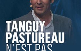Spectacle Tanguy Pastureau n'est pas célèbre
