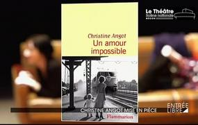 Spectacle Un amour Impossible - Christine Angot/ Célie Pauthe