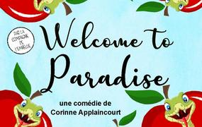 Spectacle Welcome to Paradise