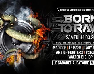 Born To Rave ? Marseille - Hard Music !