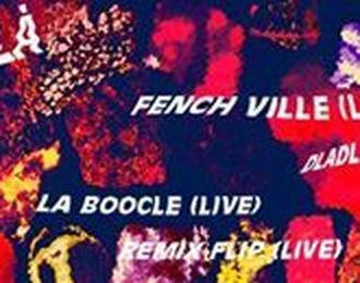 Boocle-Là ! #5 - Fenchville / Dladle