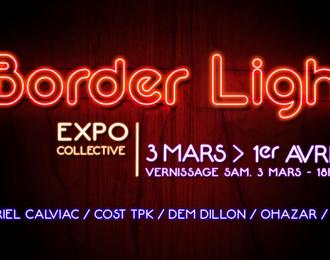 Border Light  - Exposition collective