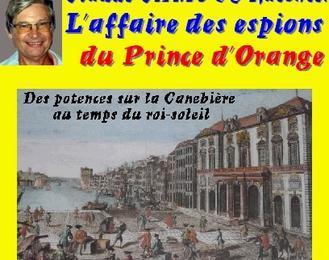 Claude Camous raconte : L'affaire des espions du Prince d'Orange  Des potences sur la Canebière au temps du roi-soleil
