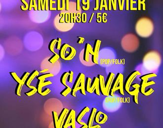 Concert // So'n, Ysé Sauvage et Vaslo