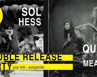 Double Release - Sol Hess Et Queen Of The Meadow