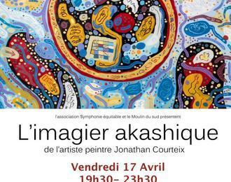 Exposition L' Imagier akashique de J. Courteix