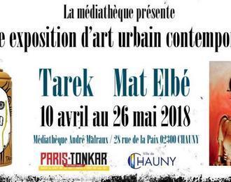 Exposition Tarek X Mat Elbé