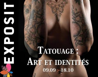 Exposition / Tatouage : art et identités