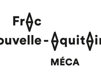 Frac Aquitaine Nouvelle-Aquitaine MÉCA Bordeaux
