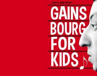 Gainsbourg for kids ! Dans le cadre de Ratatam !