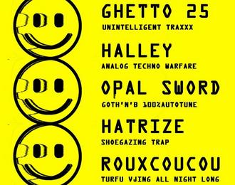 Ghetto 25 X Halley X Opal Sword X Hatrize X Rouxcoucou aux PDZ