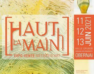 [Haut la main !] 2021 - Expo-vente métiers d'art à Obernai