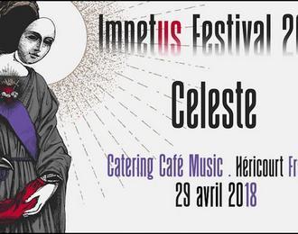 Impetus Festival 2018 | Celeste / Promethee / Prison Life