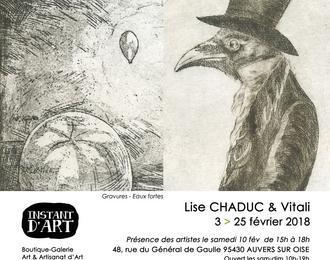 Instant d'Art - Exposition Lise Chaduc et Vitali