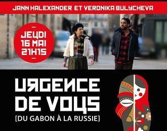 Jann Halexander et Veronika Bulycheva dans 'Urgence de vous' [du Gabon à la Russie]