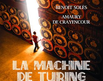 La Machine De Turing de Benoit Solès