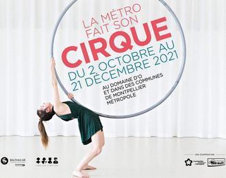 La Métro Fait Son Cirque 2021