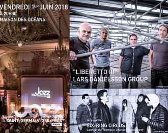 Lars Danielsson Group / 1ère partie : Six-Ring Circus