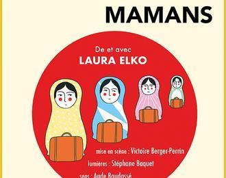 Laura Elko « Ah, vous dirais-je Mamans »