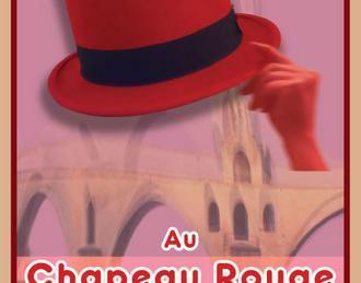 Le chapeau rouge Avignon