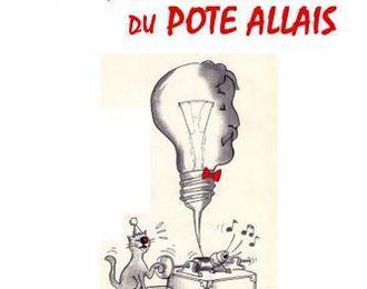 Le génie du pote Allais par Pierann et les lecteurs de la Cie de l'Embellie