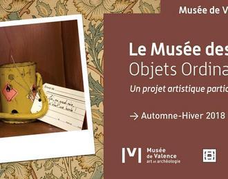 Le Musée des Objets Ordinaires - Un projet artistique participatif