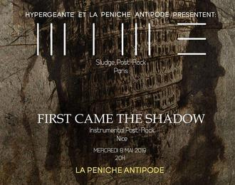 MIME et First Came The Shadow