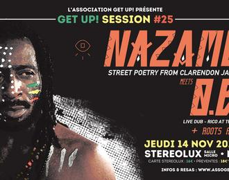 Nazamba meets O.B.F et Roots Attack (Get Up Session #25)