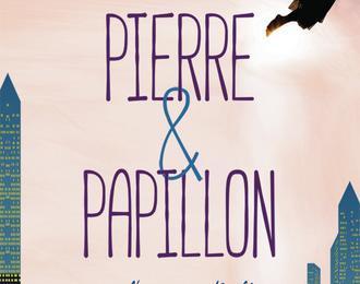 Pierre et Papillon